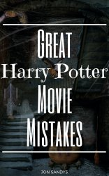 Great Harry Potter Movie Mistakes cover
