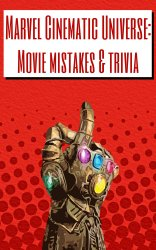 Marvel Cinematic Universe: Movie Mistakes & Trivia cover