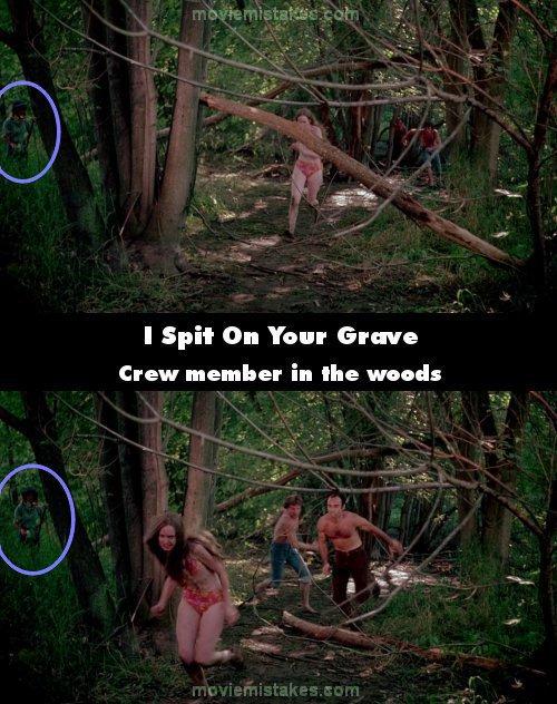 I Spit On Your Grave movie mistake picture 1