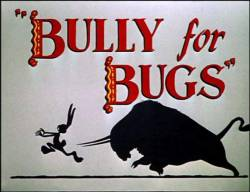 Bully for Bugs picture