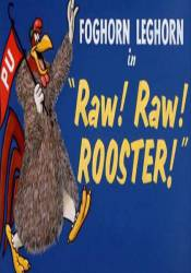 Raw! Raw! Rooster! picture