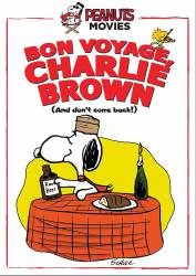Bon Voyage, Charlie Brown (and Don't Come Back!!) picture