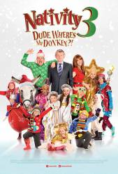 Nativity 3: Dude, Where's My Donkey?! picture