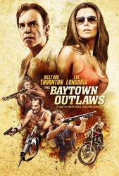 The Baytown Outlaws picture