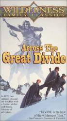 Across the Great Divide picture