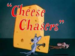Cheese Chasers picture