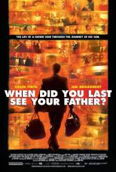 When Did You Last See Your Father? picture