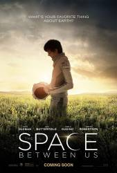 The Space Between Us picture