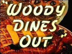 Woody Dines Out picture
