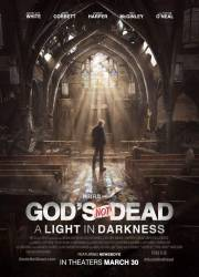 God's Not Dead: A Light in Darkness picture