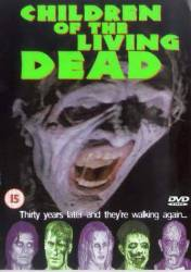 Children of the Living Dead picture