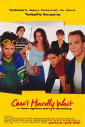 Can't Hardly Wait picture