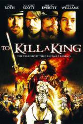 To Kill A King picture