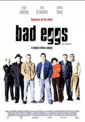 Bad Eggs picture