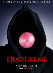 Dead Like Me picture