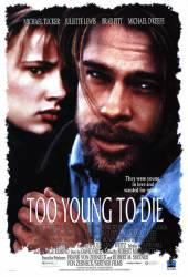 Too Young to Die? picture