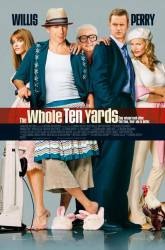 The Whole Ten Yards picture