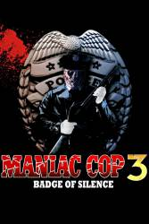 Maniac Cop 3: Badge of Silence picture