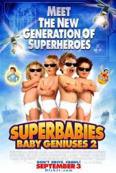 SuperBabies: Baby Geniuses 2 picture