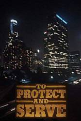 To Protect and Serve picture