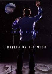 Brian Regan - I Walked on the Moon picture