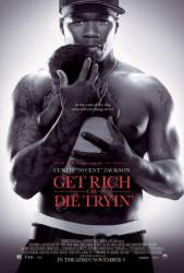 Get Rich or Die Tryin' picture
