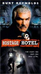 Hard Time: Hostage Hotel picture