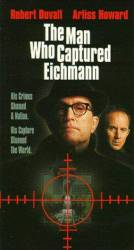 The Man Who Captured Eichmann picture