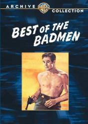 Best of the Badmen picture