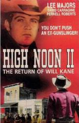High Noon Part II