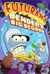 Futurama: Bender's Big Score picture