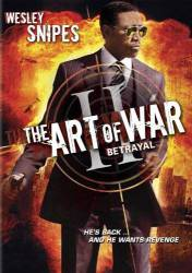 The Art of War: Betrayal picture