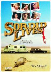 Sordid Lives picture