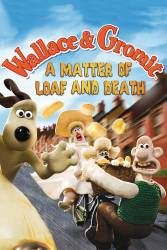Wallace and Gromit: A Matter of Loaf and Death picture