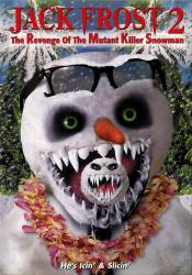 Jack Frost 2: Revenge of the Mutant Killer Snowman picture