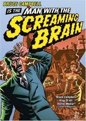 The Man with the Screaming Brain picture