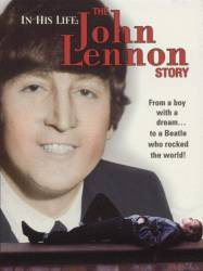 In His Life: The John Lennon Story picture