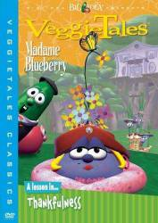 VeggieTales: Madame Blueberry picture