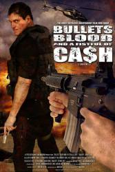 Bullets, Blood and a Fistful of Cash picture