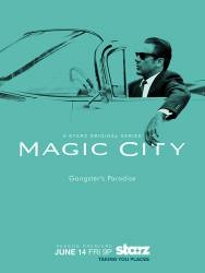 Magic City picture