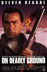 On Deadly Ground picture