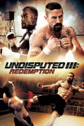 Undisputed III: Redemption picture