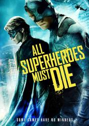 All Superheroes Must Die picture