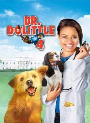 Dr. Dolittle: Tail to the Chief picture