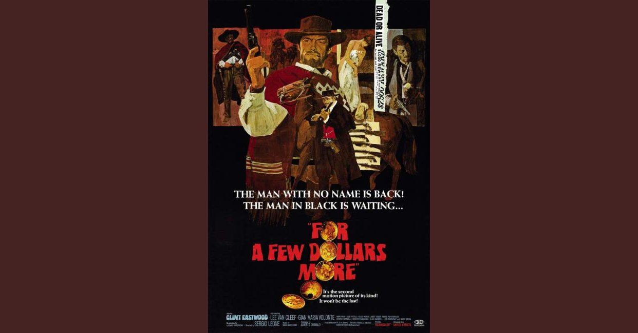 For A Few Dollars More Quotes: For A Few Dollars More (1965) Quotes