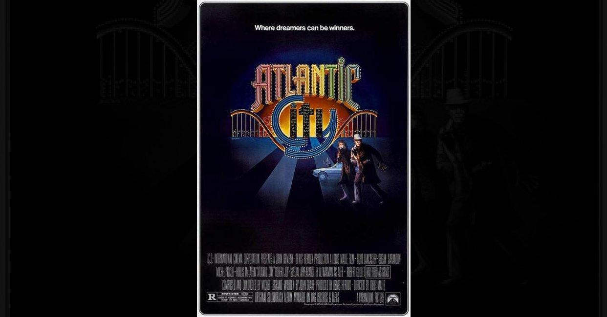 CINESTONIA: Atlantic City (1980) - Louis Malle